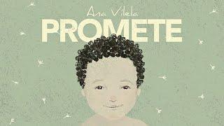 Ana Vilela - Promete (letra)