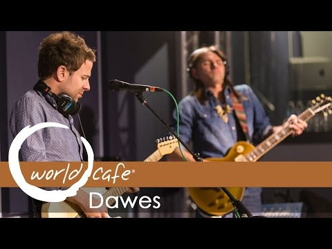Dawes Things Happen Recorded Live For World Cafe Chords