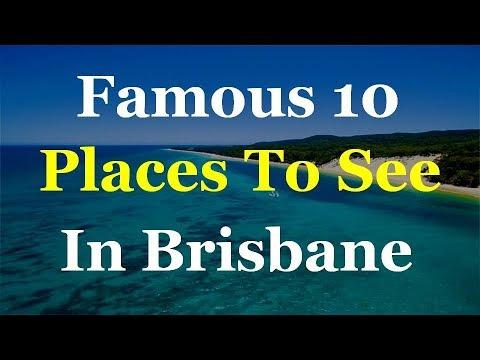 Brisbane Top 10 Tourist Attractions