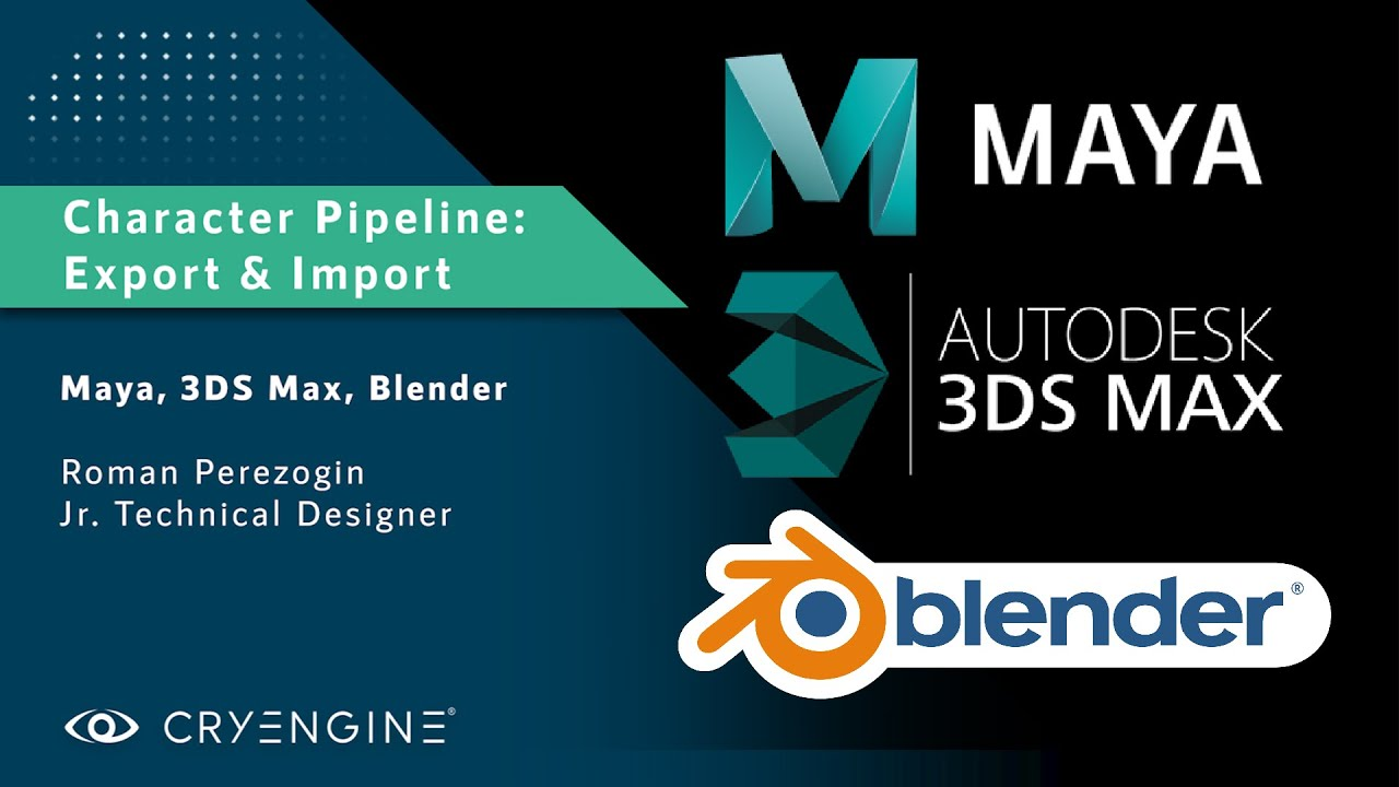 CRYENGINE Tutorial - Character Animation Pipeline: Export & Import with 3DS Max, Maya, and Blender