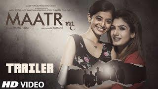 Maatr - Official Trailer