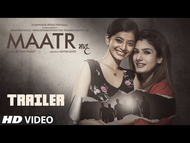 Maatr Theatrical Trailer | Ashtar Sayed | RAVEENA |  Releasing 21st April 2017