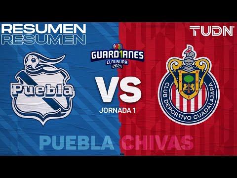 Resumen y goles   Puebla vs Chivas   Torneo Guard1anes 2021 Liga Mx – J1   TUDN