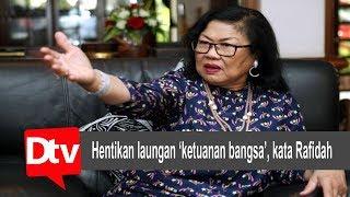 Hentikan laungan 'ketuanan bangsa', kata Rafidah