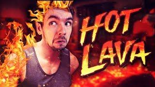THE FLOOR IS STILL LAVA   Hot Lava #2