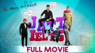 JATT vs IELTS   Full Movie   Latest Comedy Punjabi Movies 2018   Yellow Movies