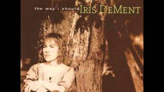 Livin In The Wasteland Of The Free   Iris DeMent