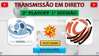 CN 2020/21 | 2º PlayOff | 1º/2º Lugar | CCO x NCB