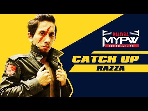 MyPW Catch Up #7 - Razza