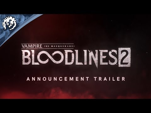 Vampire: The Masquerade - Bloodlines 2 - Announcement Trailer