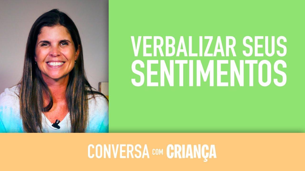 A dificuldade em verbalizar seus sentimentos | Conversa com Criança