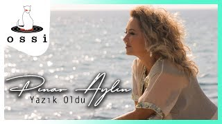 Pınar Aylin / Yazık Oldu