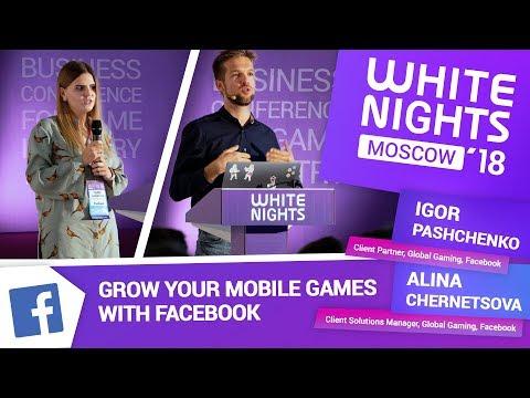 Igor Pashchenko & Alina Chernetsova (Facebook) - Grow Your Mobile Games With Facebook