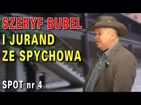 Szeryf Bubel i Jurand ze Spychowa, spot nr 4