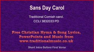 Sans Day Carol(Traditional Cornish) - Christmas Carols Lyrics & Music