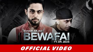 Zohaib Amjad  Bewafai Ft Dr Zeus  Latest Punjabi Song 2016  Official Video  New Punjabi Songs