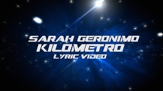 KILOMETRO: Sarah Geronimo [Official Lyric Video]
