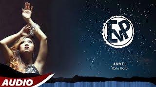 Anvel - Ratu Halu (Official Music)