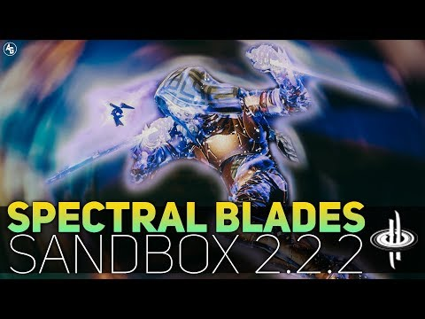 Spectral Blades Review (Sandbox 2.2.2) | Destiny 2 Sandbox