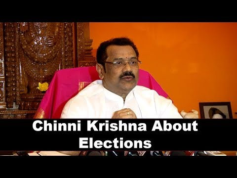 chinni-krishna-interview-with-press-about-election