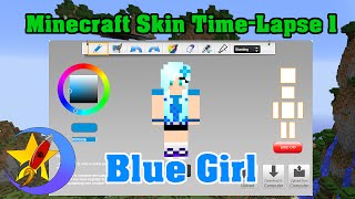 How to Make Minecraft Skin! Time-Lapse 2: BLUE GIRL