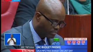 EALA adopt and pass the EAC 2017/2018 East Africa Community budget albeit strict timelines