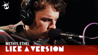 Methyl Ethel   'Twilight Driving' (live For Like A Version)