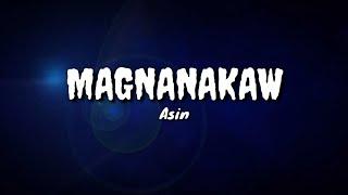 Magnanakaw - ASIN (lyrics)