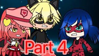 Part four (miraculous ladybug) (GLMV)