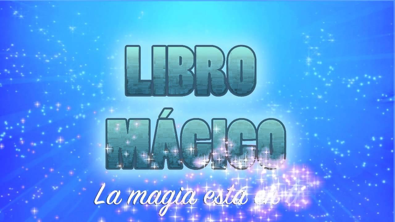 PRESENTACION DEL CANAL LIBRO MÁGICO