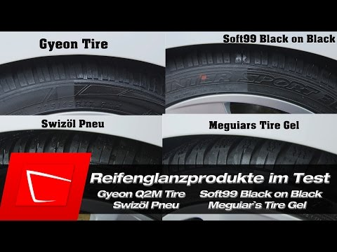 Reifenpflegeprodukte Gyeon Tire, Meguiars Tire Gel, Swizöl Pneu, Soft99 Black on Black