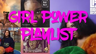 Girl Power Playlist (March Playlist)