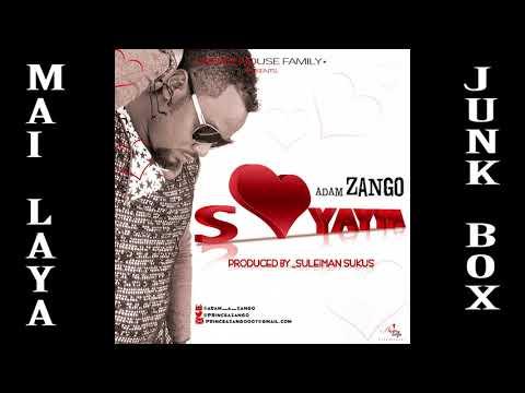ADAM A. ZANGO - MAI LAYA (Audio junk box...)