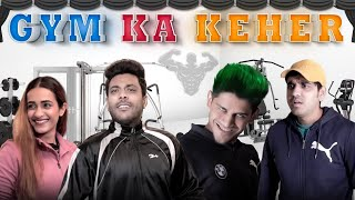 Ab video khol li hai toh end tak dekhna zaroor.  This video is about what all different types of people you will meet in gym.  We hope you enjoy this funny gym video. In this video we have also shown how one gets super mad and turns into funny tik tok joker.  This is just for entertainment purpose.   LIKE COMMENT KERNA MAT BHOOLNA. LOVE YOU ALL.   SUBSCRIBE TO REALHIT https://www.youtube.com/channel/UCsSZyyGKf9FdpqDmynjVBcA  Behind the scene video (Gym ka Keher) https://www.youtube.com/watch?v=21fb0IO0jrg  Vlog Channel-  https://www.youtube.com/channel/UCqEt...    Facebook.  https://www.facebook.com/Realshitvideos    Instagram-  @RealSHlT_Vines  https://www.instagram.com/realshit_vi...     Personal Instagram:   Shubham Gandhi-  https://instagram.com/theshubhamgandh...  Piyush Gurjar -  https://instagram.com/thepiyushgurjar...   Deepak Chauhan -  https://instagram.com/thedeepakchauha...    PRODUCED BY- RealHIT   CAST-  SHUBHAM GANDHI, PIYUSH GURJAR, DEEPAK CHAUHAN , TANVI CHILLAR DIRECTOR- Team RealHlT  Casting By- Rahul Gupta CINEMATOGRAPHER-  Nikhil Rajvanshi Motion Poster, Thumbnail- Vishal Rana ( PHOENIX)   WRITERS-  Team RealHIT  EDITOR- HONEY & TEAM RealHIT