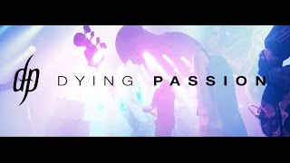 Video Dying Passion - Pray - official music video (2017)