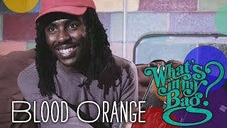 Blood Orange - Whats In My Bag?