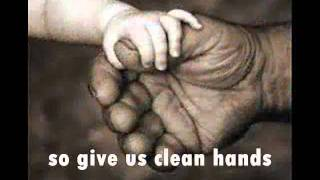 GIVE US CLEAN HANDS by Mercy Me.wmv