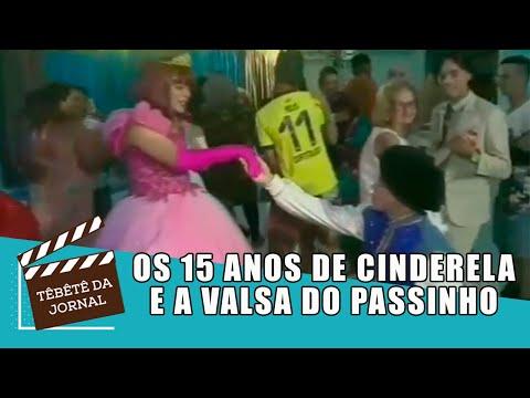 15 anos de Cinderela no Têbêtê da Jornal