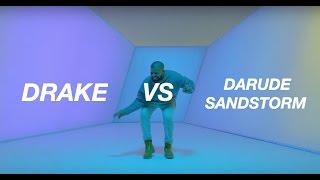 Drake vs Darude - Sandstorm