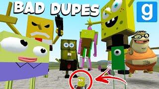 BAD SPONGEBOB DUPES! (Garrys Mod Sandbox)