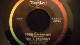 4 Seasons - Soon (I'll Be Home Again) - Nice Doo Wop Ballad