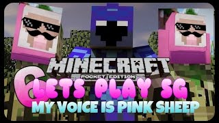 LETS PLAY SURVIVAL GAMES//MY VOICE IS PINKSHEEP//EPISODE 6