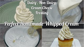 How to make Whipped Cream/Dairy,Non-Dairy Whipped Cream,Cream Cheese Frosting/ how to Whip Cream