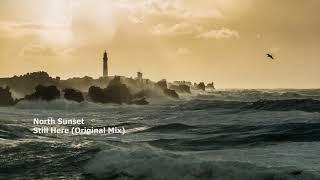 North Sunset - Still Here (Original Mix)[RC026][THR036]