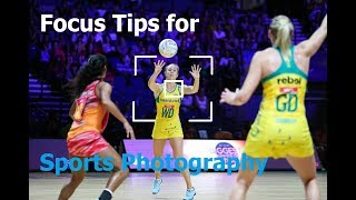 How to focus perfectly for sports photography