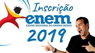 DATA DE INSCRIÇÃO DO ENEM 2019