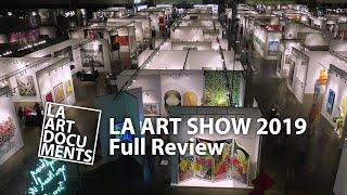 2019 LA ART SHOW / Full Review