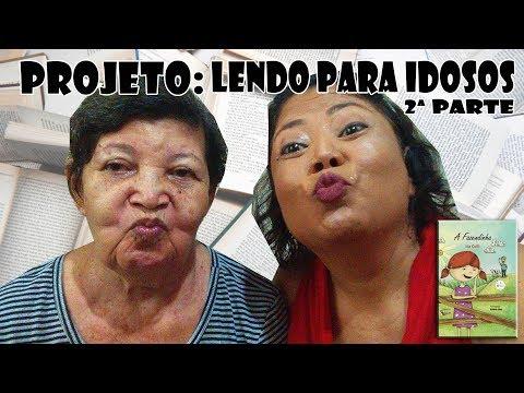 LENDO PRA MINHA MÃE Leituras com Idosos #02