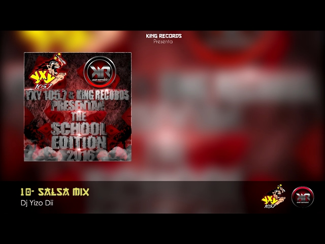 10- Salsa Mix By Dj Yizo Dii - King Records - YxY Radio