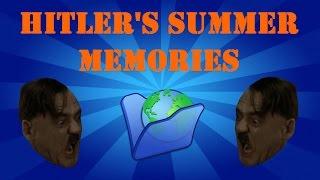Hitler's Summer Memories (JennieParker87's Contest Entry)
